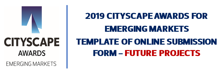 Cityscape Global Awards for Emerging Markets Future Projects